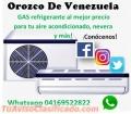 VENTA DE GAS REFRIGERANTE R22 Y 134A  04169522822  Y SERVICIO TÉCNICO