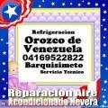 Servicio técnico orozco de venezuela 04169522822